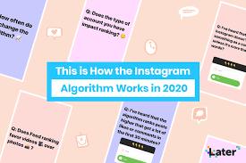 How does Instagram algorithm work